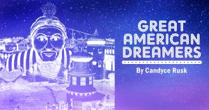 GREAT AMERICAN DREAMERS by Candyce Rusk — worksh...
