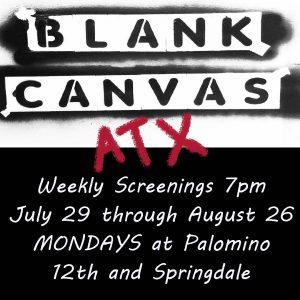 Blank Canvas ATX Weekly Screenings