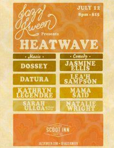 Jazz Kween Presents: Heatwave