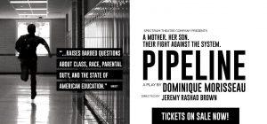 Spectrum Theatre Company presents PIPELINE