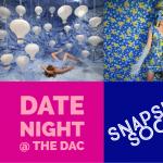 Date Night @ The DAC: Snapshot Social