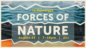 Thinkery21: Forces of Nature