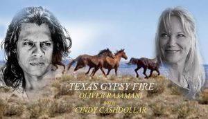 Texas Gypsy Fire-Oliver Rajamani with Cindy Cashdo...
