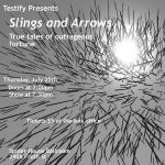 Testify presents Slings and Arrows