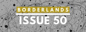 Borderlands: Texas Poetry Review Issue 50 Release