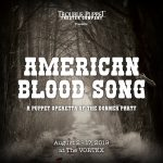 American Blood Song: A puppet operetta of the Donner Party