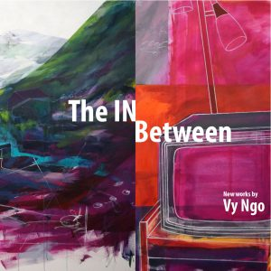 Vy Ngo: The IN Between