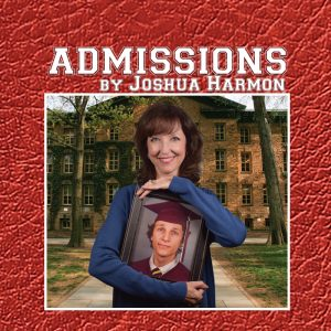 ADMISSIONS by Joshua Harmon