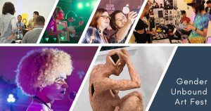 Gender Unbound Art Fest — Film Showcase