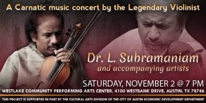 ICMCA presents Violin Legend Dr. L Subramaniam