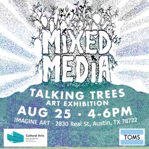 "Mixed Media's ""Talking Trees"" Art Exhibition and P..."
