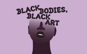 Black Bodies, Black Art