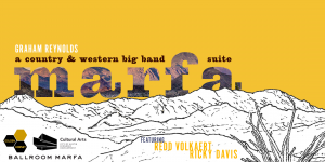 MARFA: A Country & Western Big Band Suite