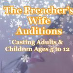 AUDITIONS: The Preacher's Wife