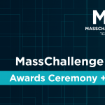 MassChallenge Texas in Austin announces Awards Ceremony with $500K in prizes
