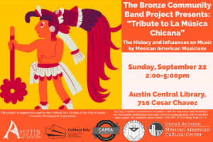 Tribute to la Musica Chicana — History/Influences on Music by Mexican American Musicians