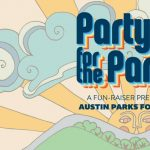 Party for the Parks — A Fun-Raiser Presented by Austin Parks Foundation