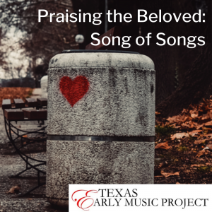 Praising the Beloved: The Song of Songs