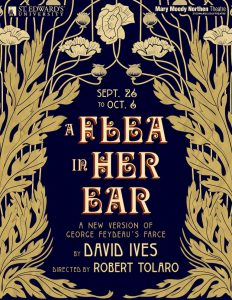 A Flea In Her Ear, a new version of Georges Feydeau's farce by David Ives