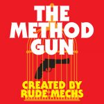 Texas Theatre and Dance presents The Method Gun by Rude Mechs