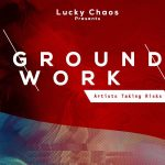 Groundwork: Artists Taking Risks
