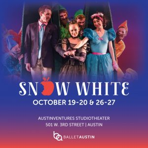 Ballet Austin II presents SNOW WHITE
