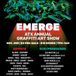 Emerge - ATX Annual Graffiti Art Show at Scholz Garten
