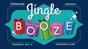 Thinkery21:JingleBooze