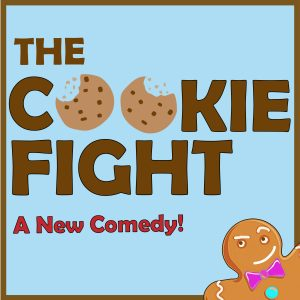 Auditions for The Cookie Fight