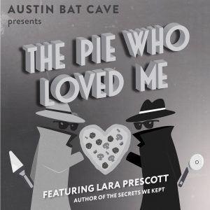 The Pie Who Loved Me