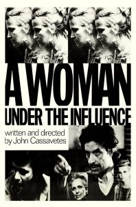 AFS Presents:A WOMAN UNDER THE INFLUENCE
