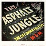 AFS Presents:THE ASPHALT JUNGLE
