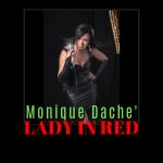 Monique Dache' Lady in Red Concert