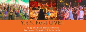 Y.E.S. Fest LIVE! Launch Party-Yoga|Entertainment|Social Impact