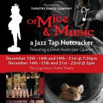 Of Mice & Music - A Jazz Tap Nutcracker (Tapestry Dance Company)