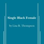 Single Black Female Auditions