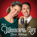 It's a Wonderful Life Classic Radiocast