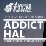 Live Script Reading: Addict Named Hal