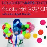 Austin Art POP UP University Hills Library