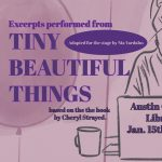 Excerpts from TINY BEAUTIFUL THINGS
