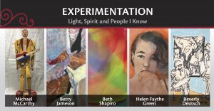Experimentation – Light, Spirit and People I Kno...