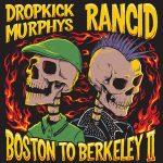 Dropkick Murphys and Rancid