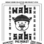 Wabi Sabi Pig Roast at Historic Scholz Garten