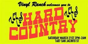"Vinyl Ranch Presents ""Hard Country"" At Scholz Garten"