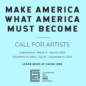 Call for Artists- MAKE AMERICA WHAT AMERICA MUST B...