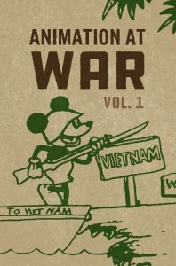 (CANCELLED) AFS Presents: ANIMATION AT WAR PART 1