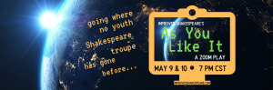 ImprovEd Shakespeare's As You Like It, A Zoom Play