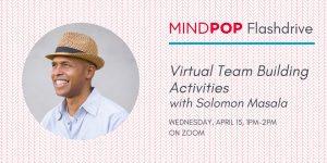 Virtual Team Building Activities with Solomon Masa...