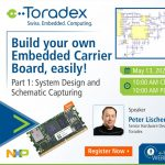 Webinar: Build your own Embedded Carrier Board, easily!