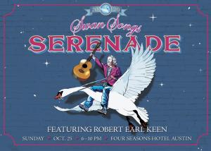 Swan Songs presents 10th Annual Swan Songs Serenade benefit and gala, feat. Robert Earl Keen
